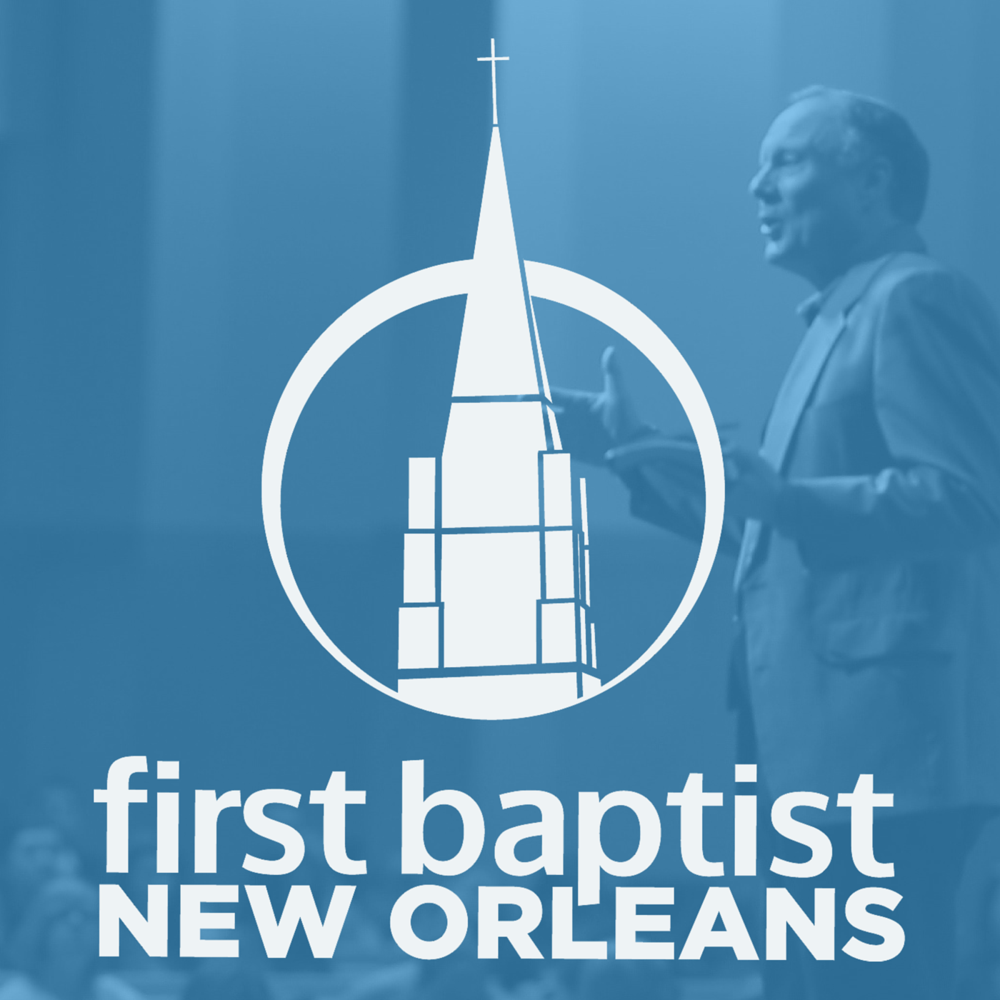 First Baptist New Orleans | Sermons